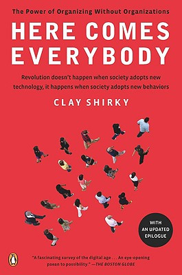Here Comes Everybody By Shirky, Clay