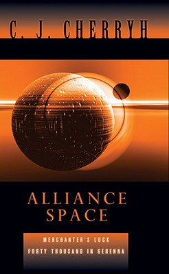 Alliance Space By Cherryh, C. J.